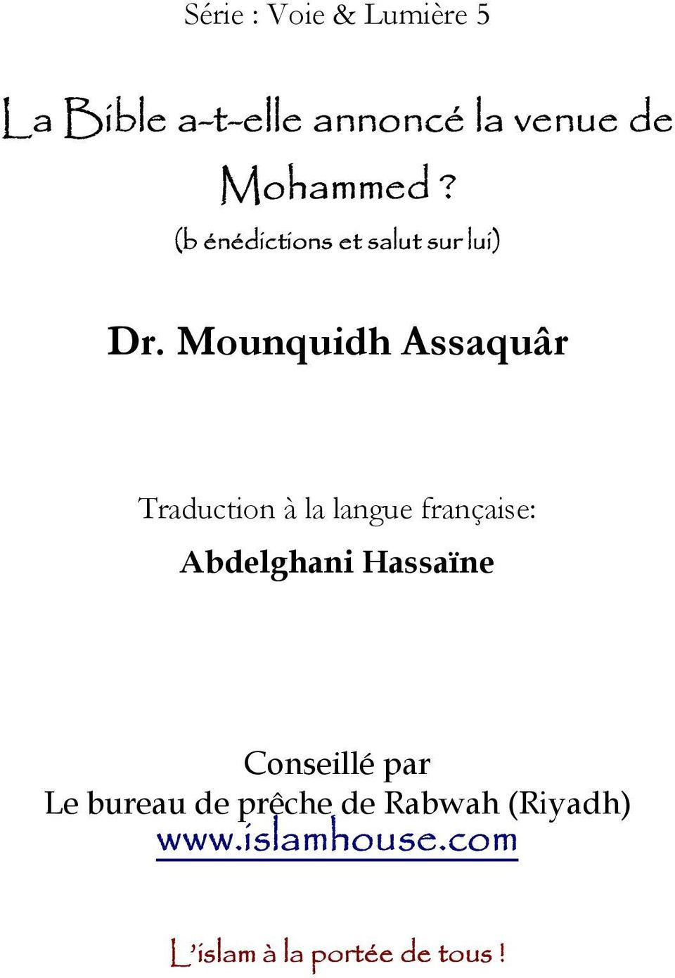 Mounquidh Assaquâr Traduction à la langue française: Abdelghani