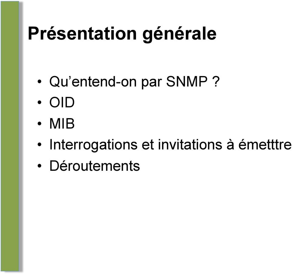 OID MIB Interrogations et