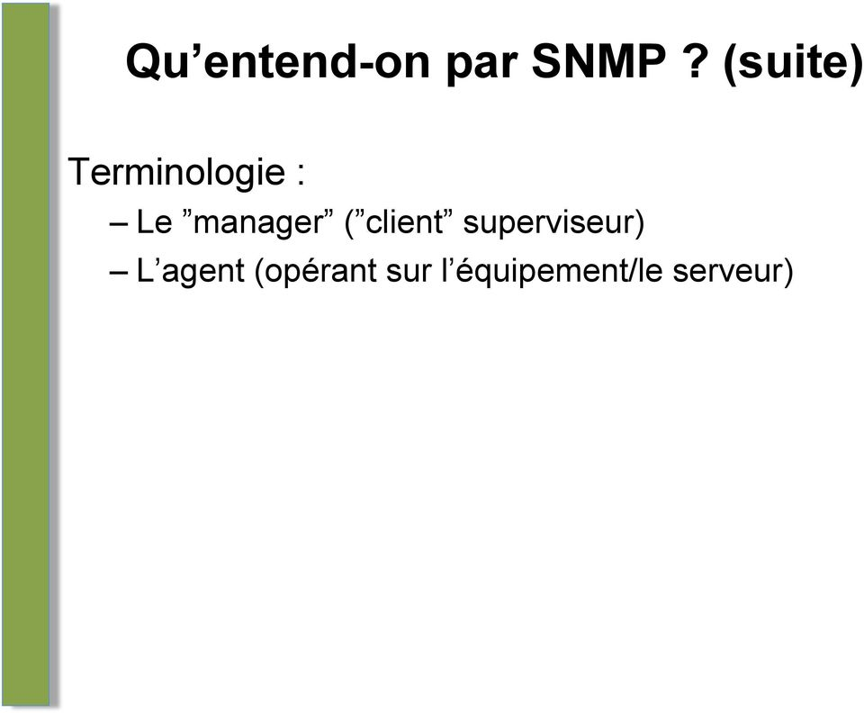 manager ( client superviseur)