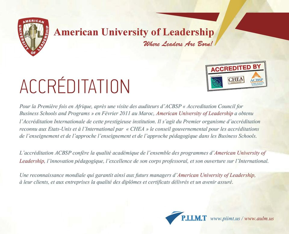 Maroc, American University of Leadership a obtenu l Accréditation Internationale de cette prestigieuse institution.