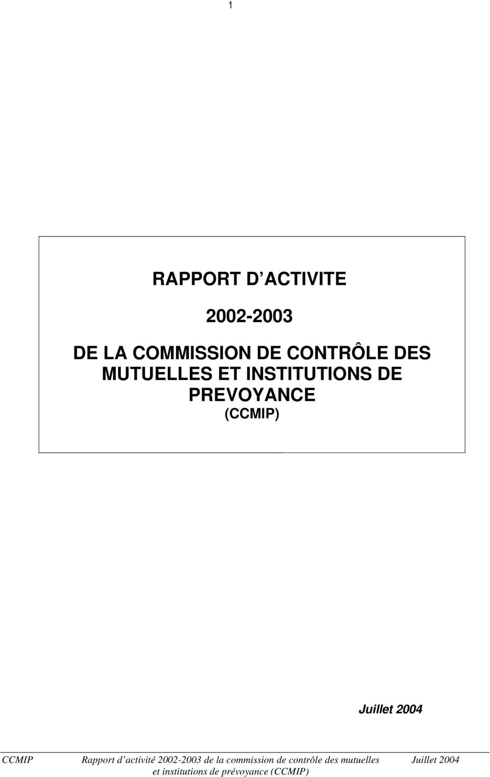 DES MUTUELLES ET INSTITUTIONS