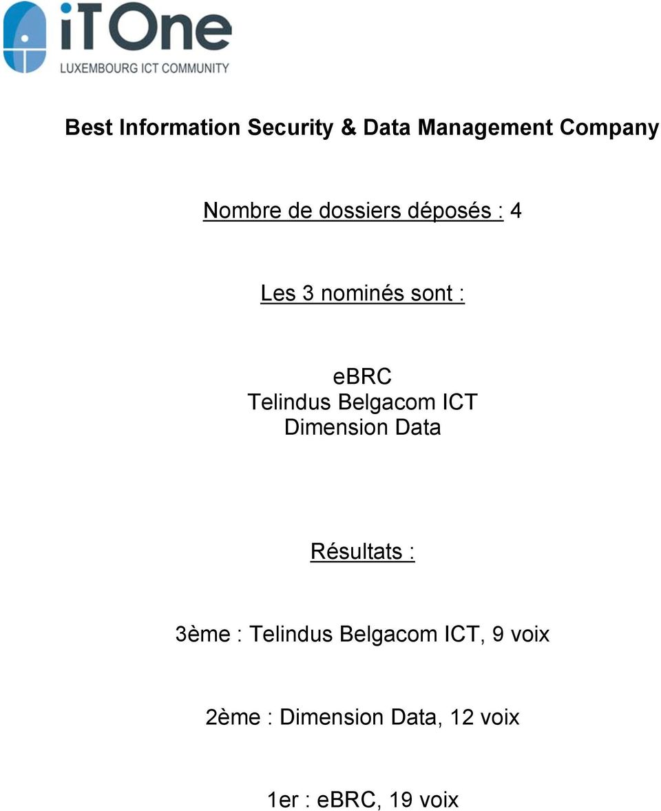 Belgacom ICT Dimension Data 3ème : Telindus Belgacom