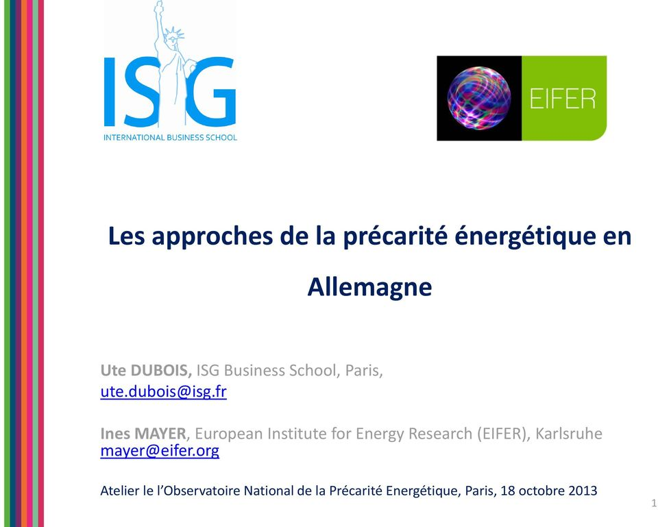 fr Ines MAYER, European Institute for Energy Research (EIFER),