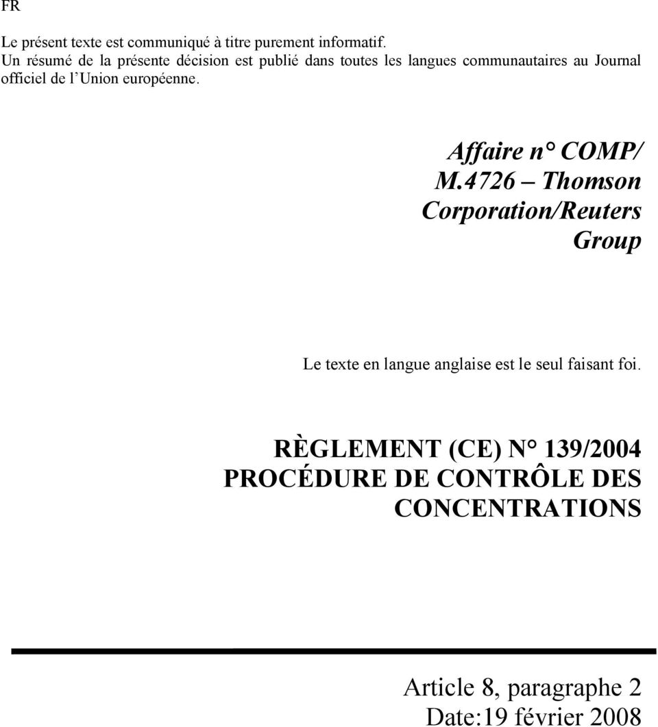 officiel de l Union européenne. Affaire n COMP/ M.