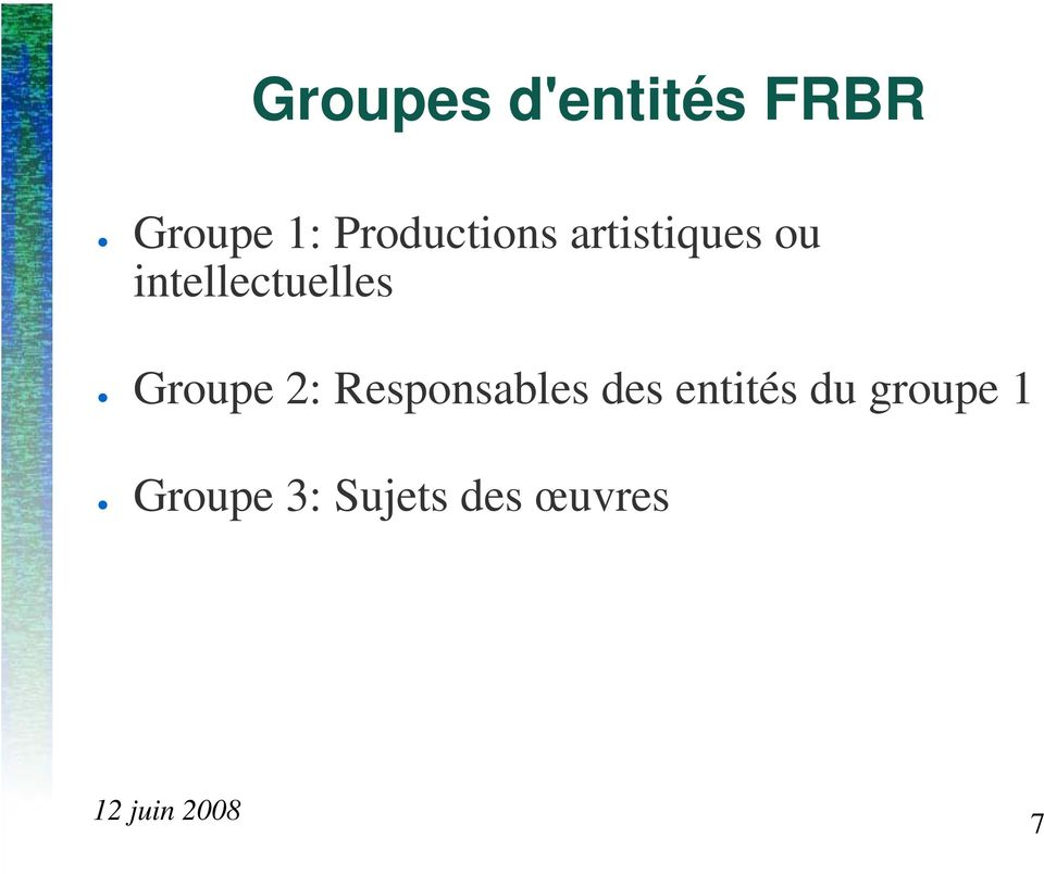 intellectuelles Groupe 2:
