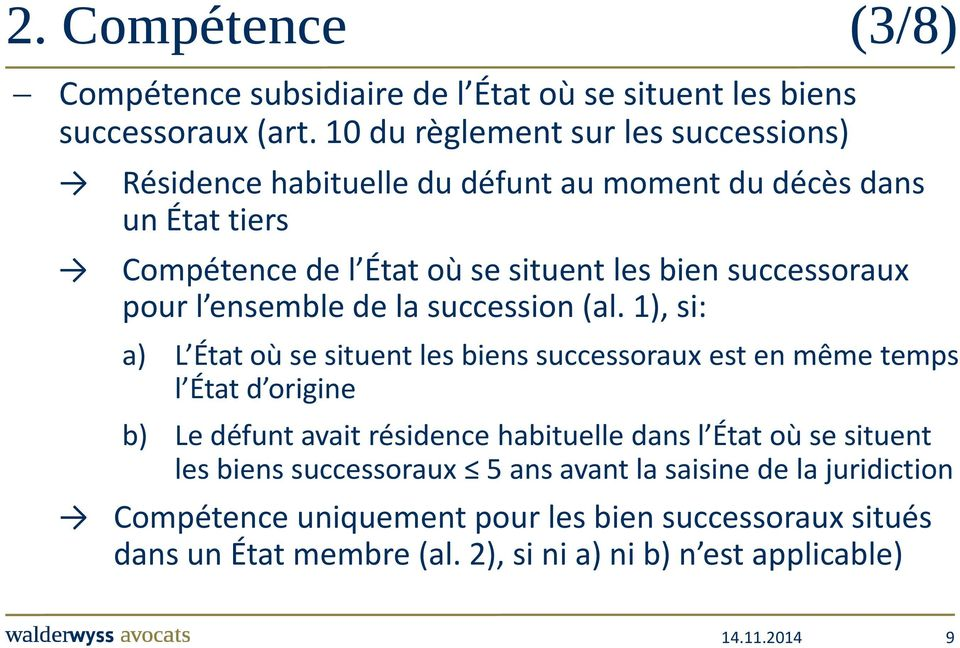 successoraux pour l ensemble de la succession (al.