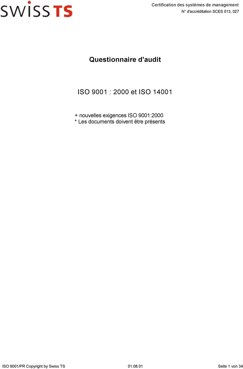 9001:2000 * Les documents