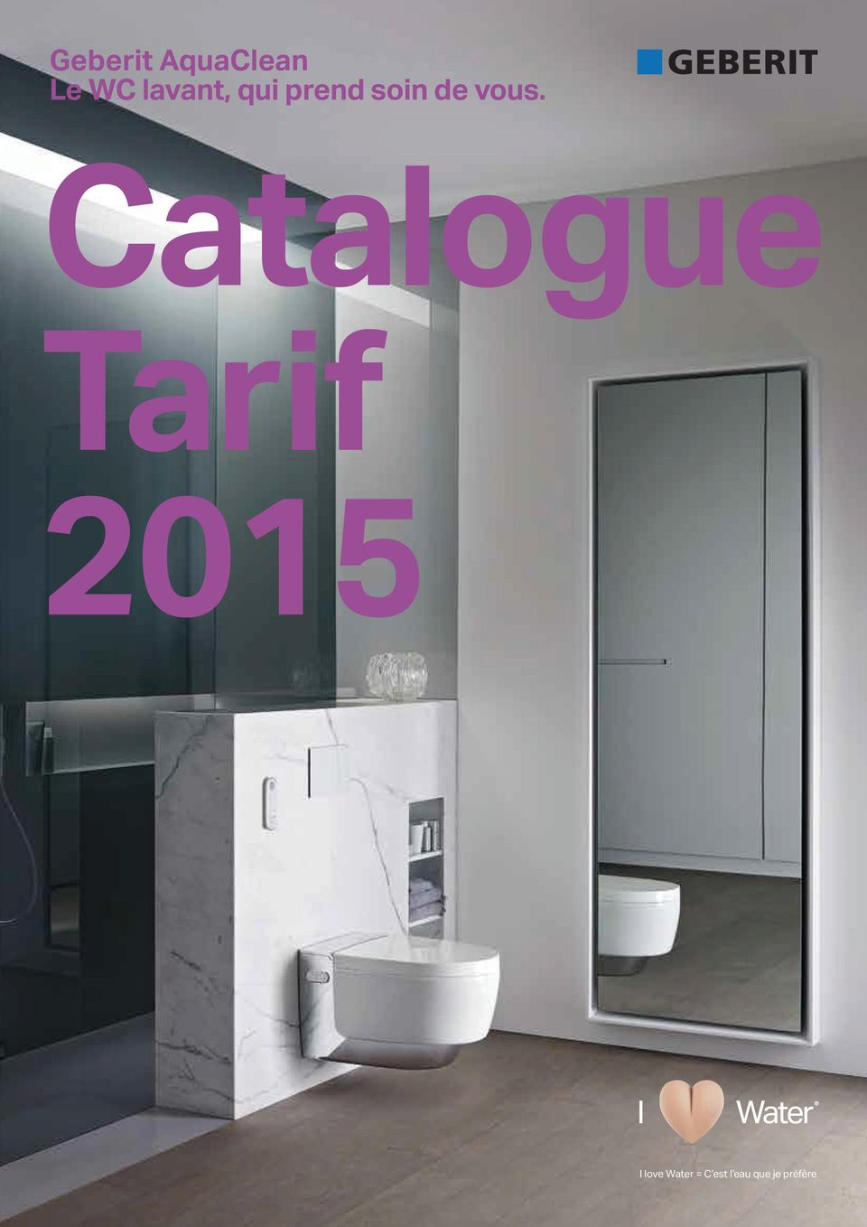 geberit aquaclean le wc lavant qui prend soin de vous catalogue tarif pdf. Black Bedroom Furniture Sets. Home Design Ideas