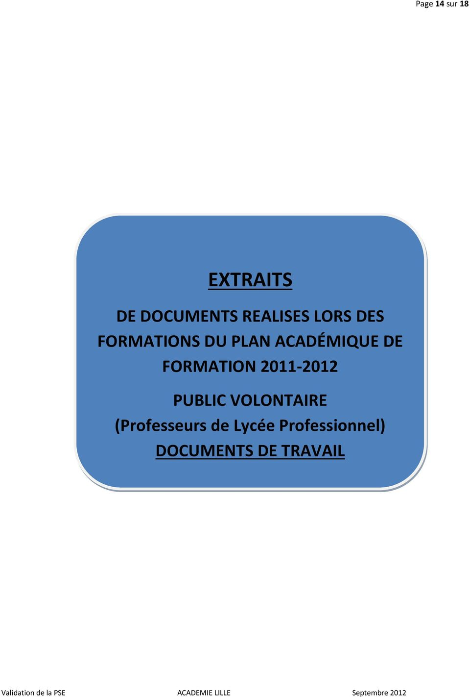 FORMATION 2011-2012 PUBLIC VOLONTAIRE
