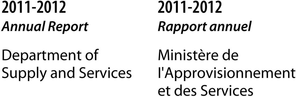of Supply and Services Ministère