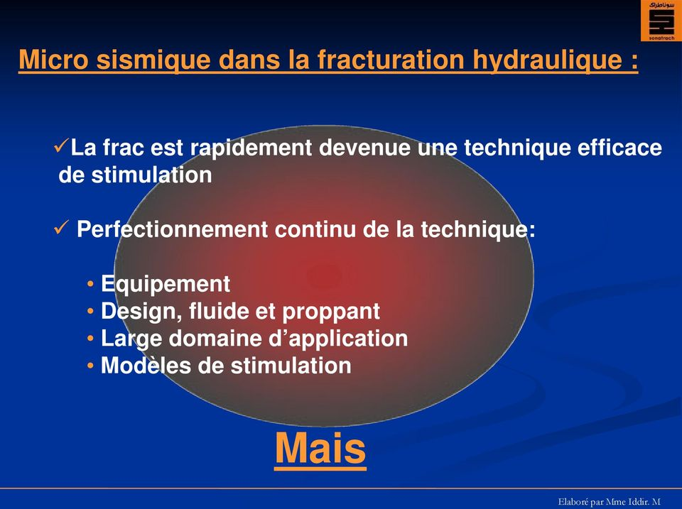 Perfectionnement continu de la technique: Equipement Design,