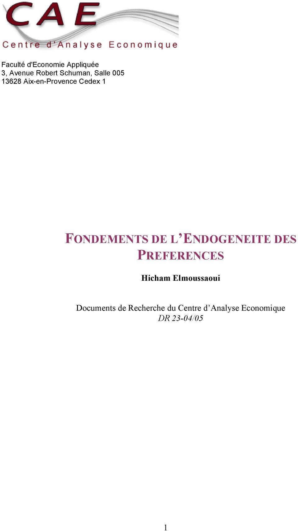 ENDOGENEITE DES PREFERENCES Hicham Elmoussaoui Documents