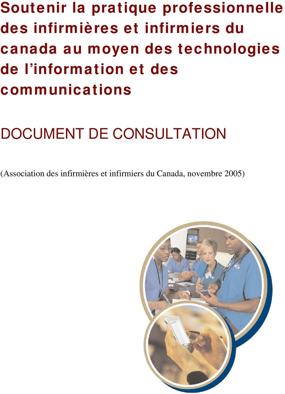 information et des communications DOCUMENT DE CONSULTATION