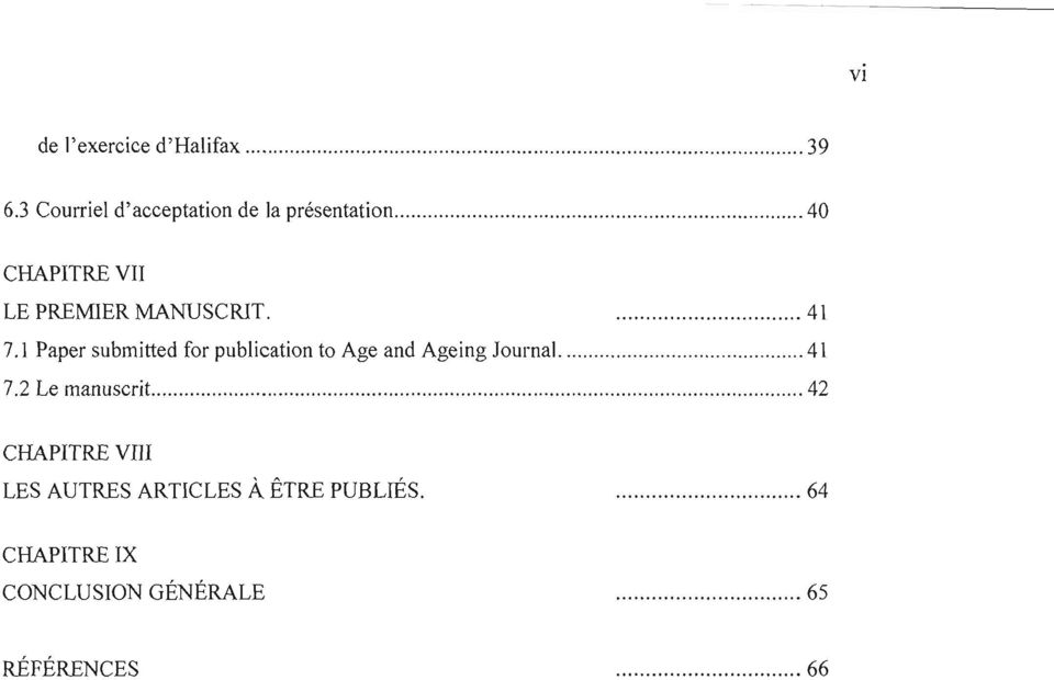 7.1 Paper submitted for publication to Age and Agein g Journ al. 7.