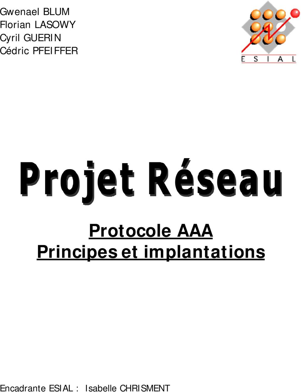 AAA Principes et implantations