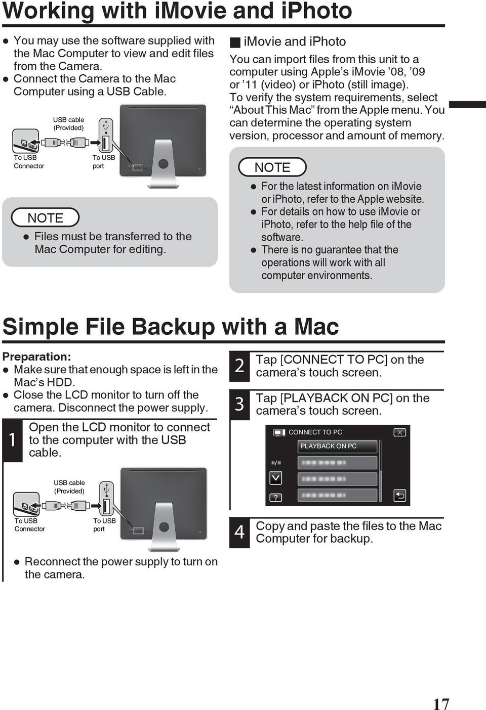 Mac from the Apple menu You can determine the operating system version, processor and amount of memory To USB Connector To USB port NOTE 0 Files must be transferred to the Mac Computer for editing
