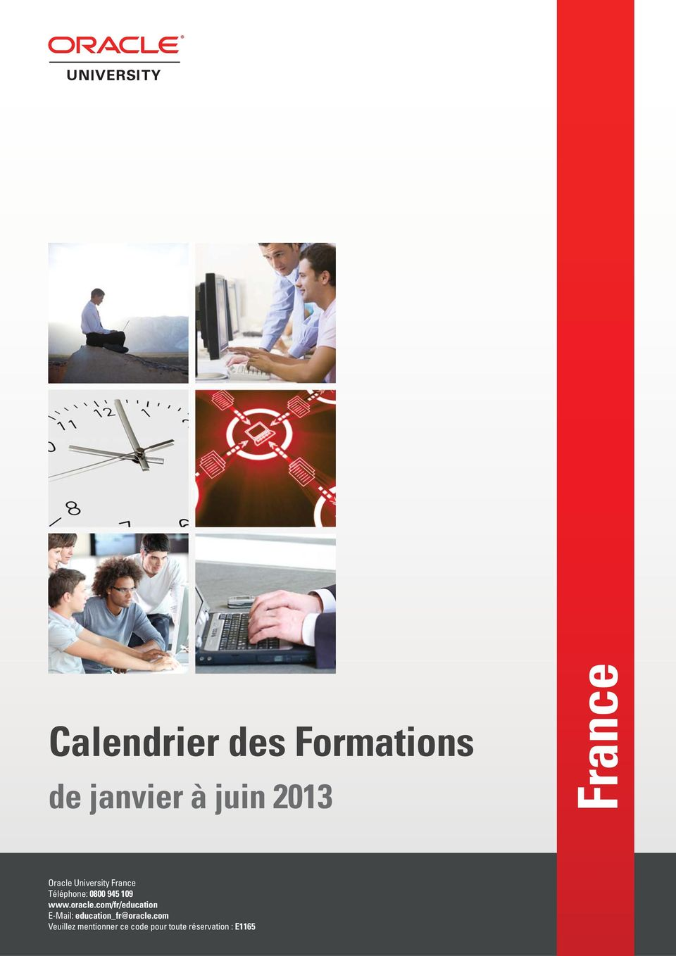 oracle.com/fr/education E-Mail: education_fr@oracle.