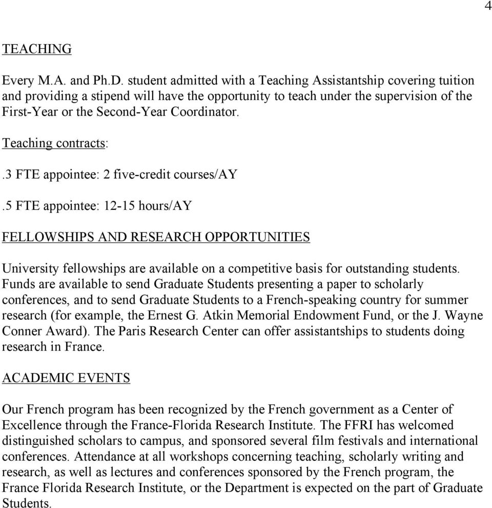 Teaching contracts:.3 FTE appointee: 2 five-credit courses/ay.