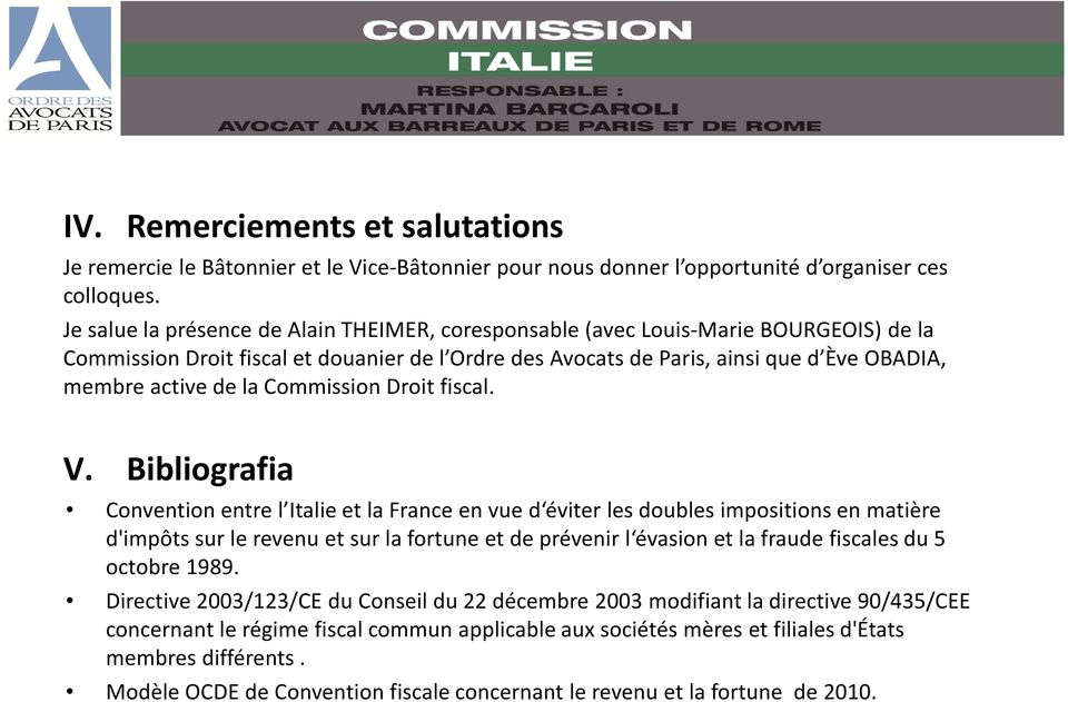 Commission Droit fiscal. V.