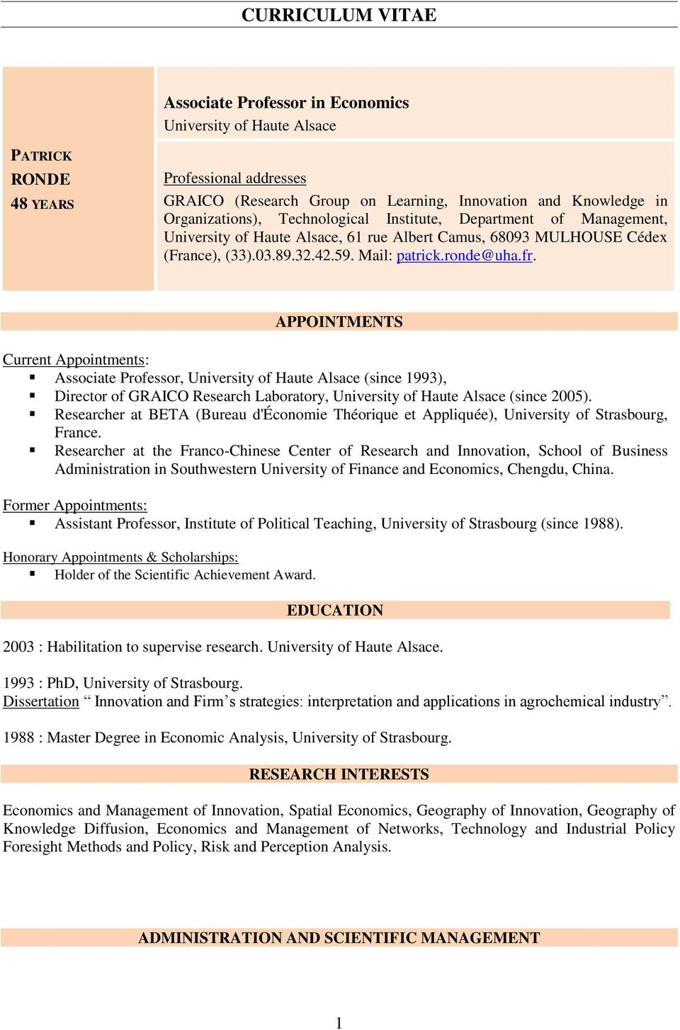 APPOINTMENTS Current Appointments: Associate Professor, University of Haute Alsace (since 1993), Director of GRAICO Research Laboratory, University of Haute Alsace (since 2005).