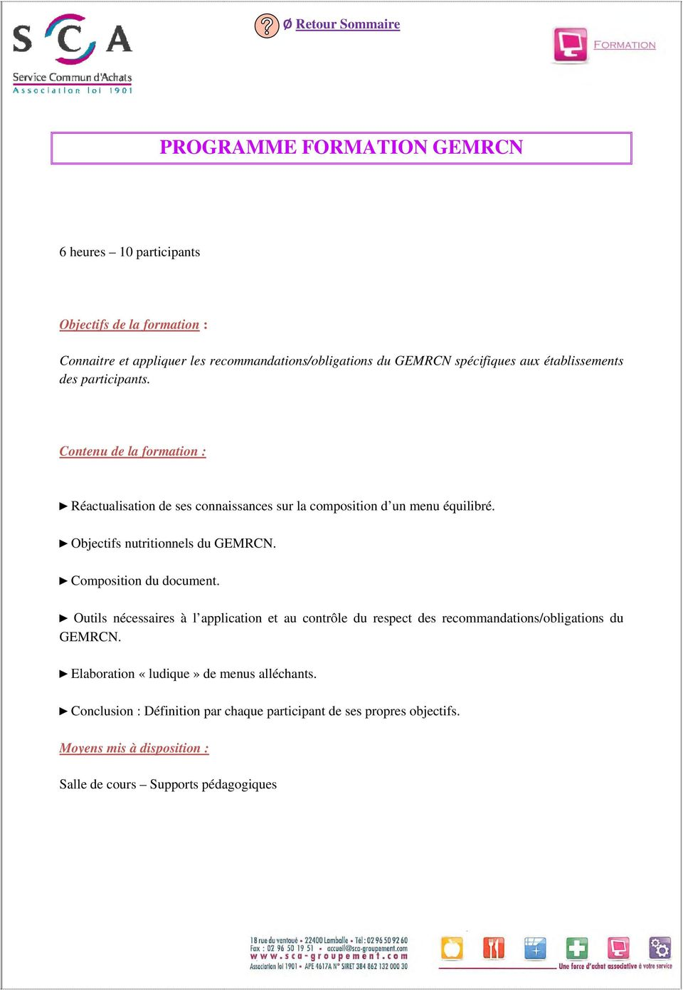 Objectifs nutritionnels du GEMRCN. Composition du document.