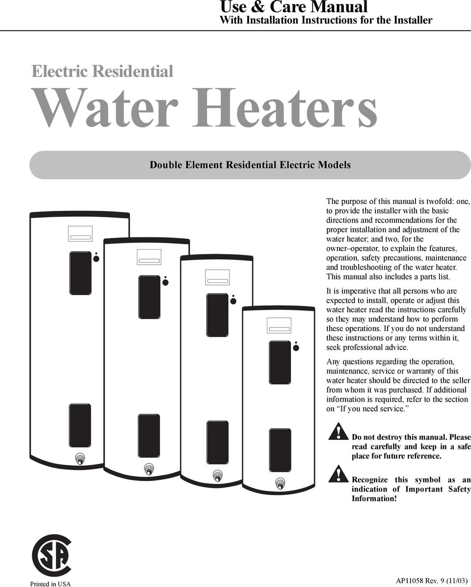 precautions, maintenance and troubleshooting of the water heater. This manual also includes a parts list.