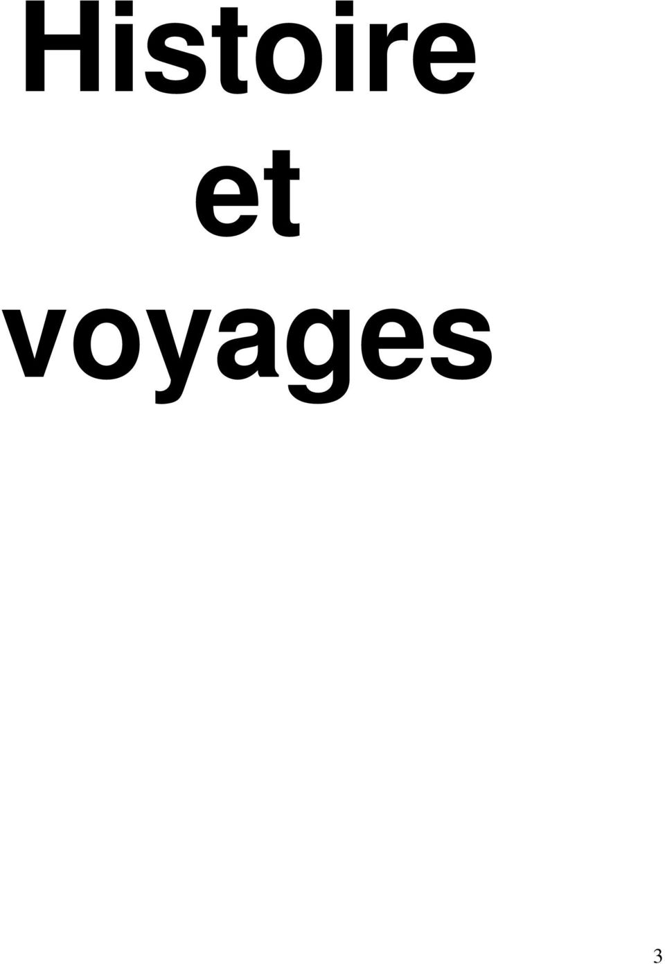 voyages 3