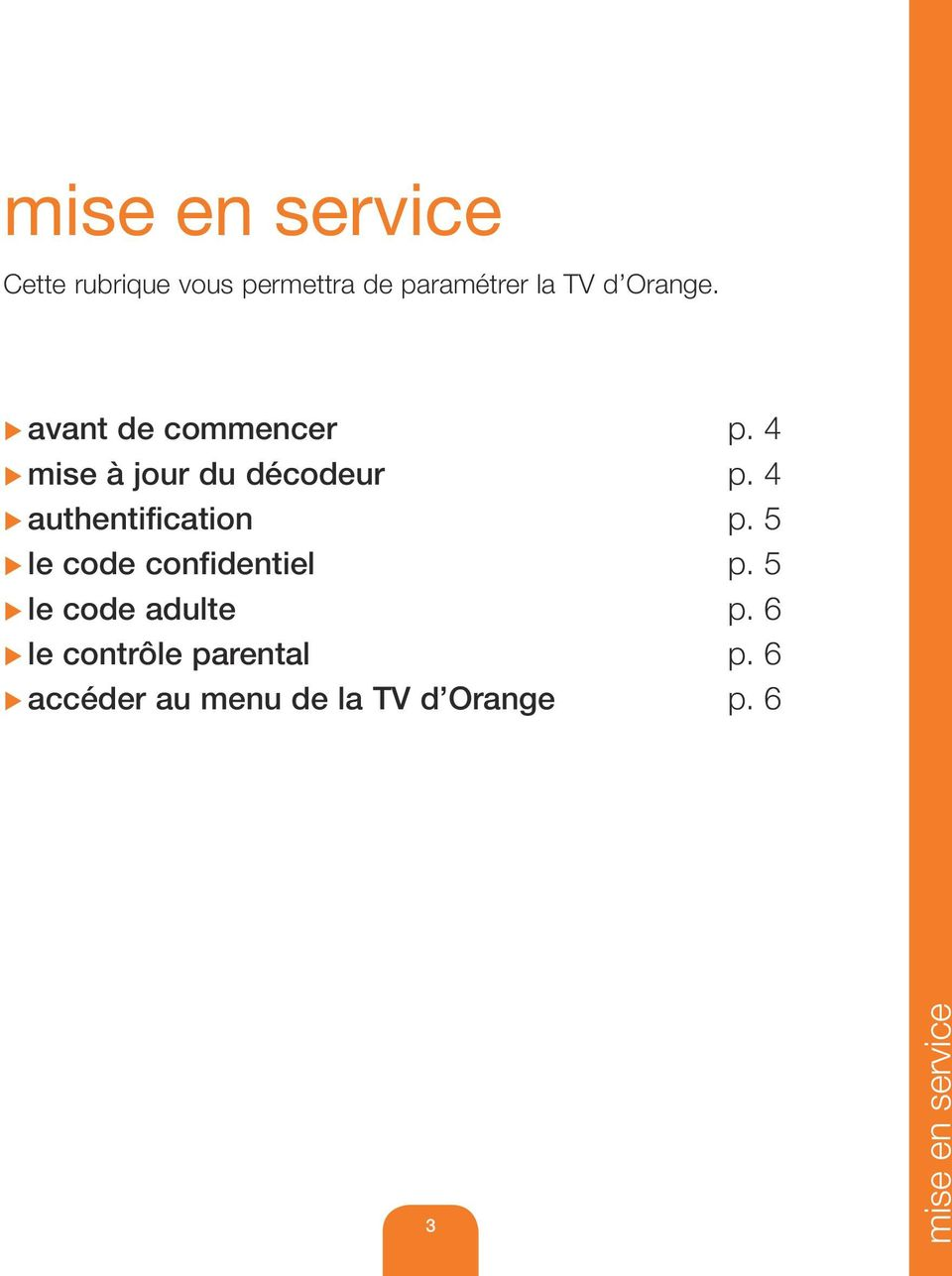 4 authentification p. 5 le code confidentiel p.