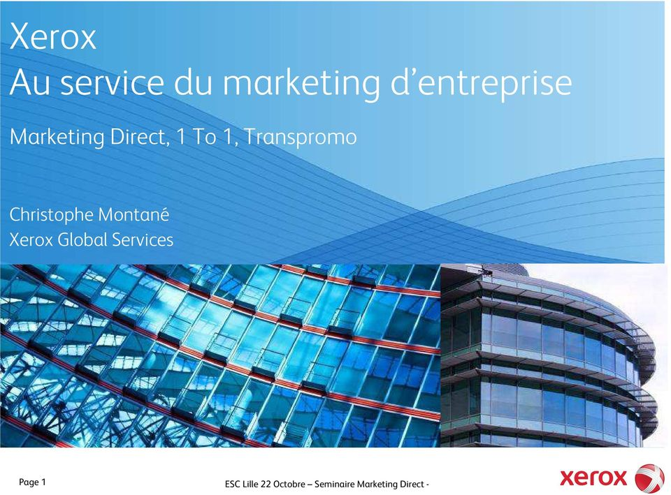 Christophe Montané Xerox Global Services