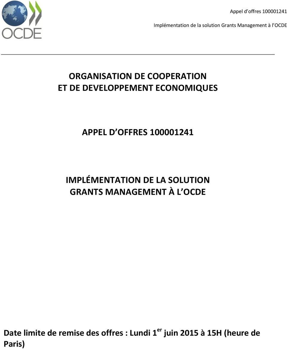 LA SOLUTION GRANTS MANAGEMENT À L OCDE Date limite de
