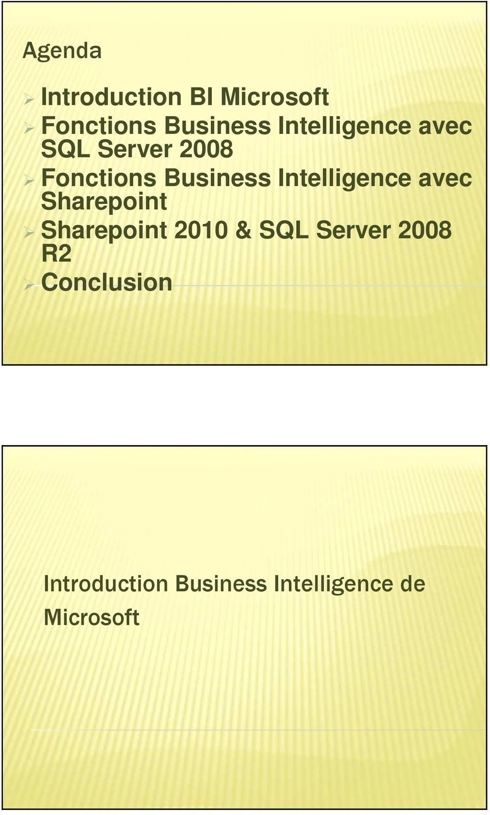 Intelligence avec Sharepoint Sharepoint 2010 & SQL Server