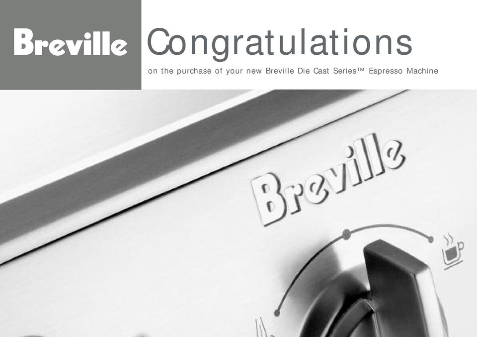 new Breville Die Cast