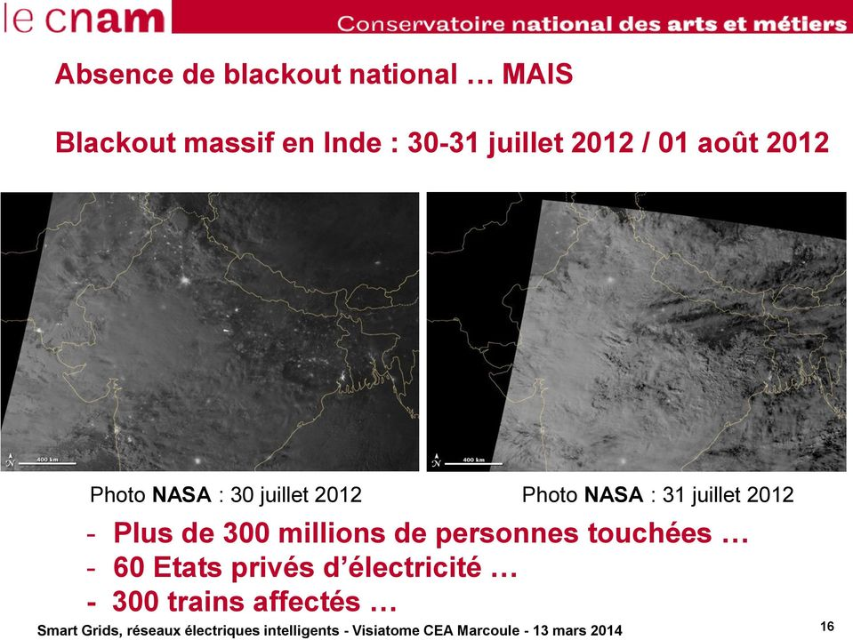 Photo NASA : 31 juillet 2012 - Plus de 300 millions de