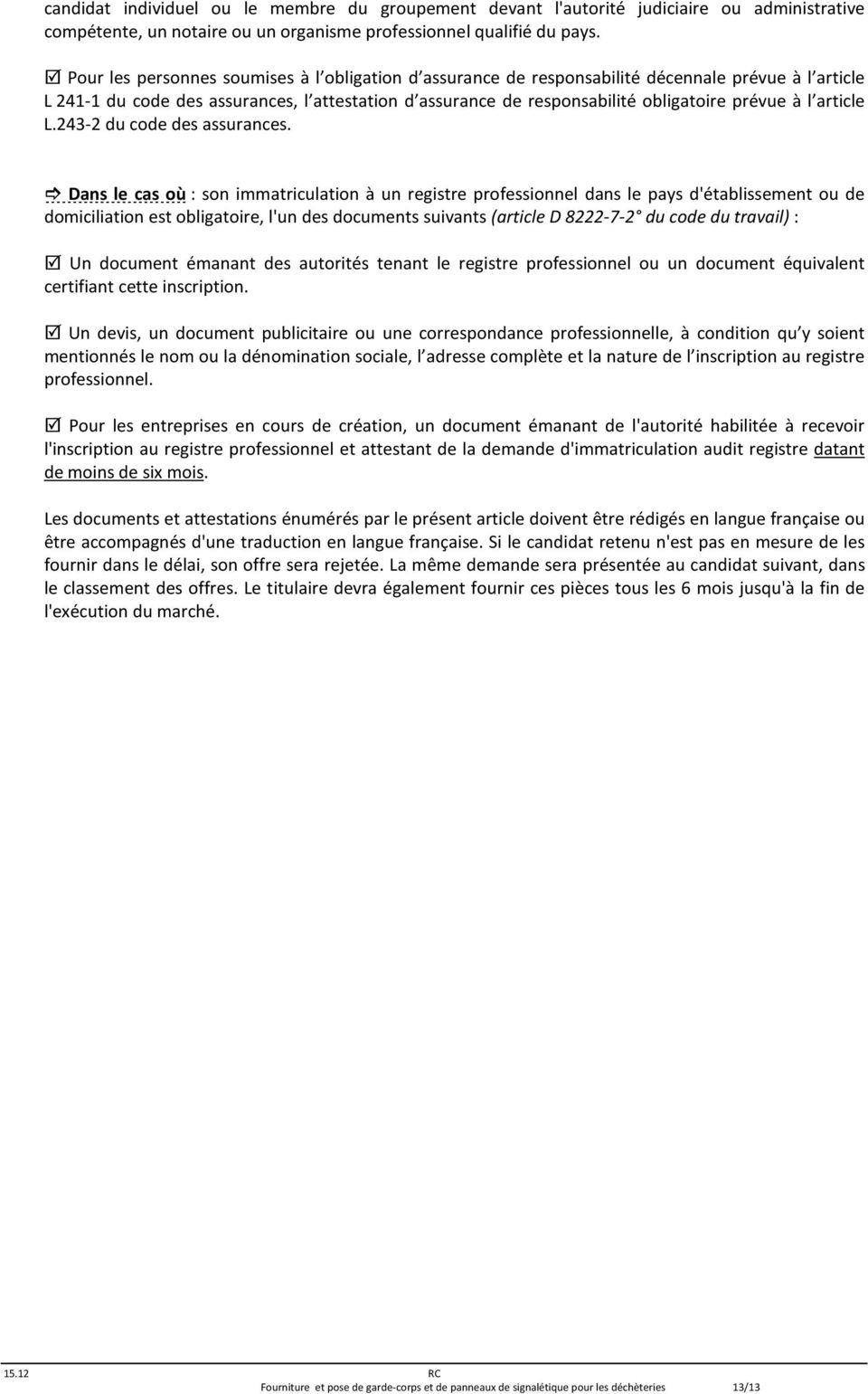 l article L.243-2 du code des assurances.