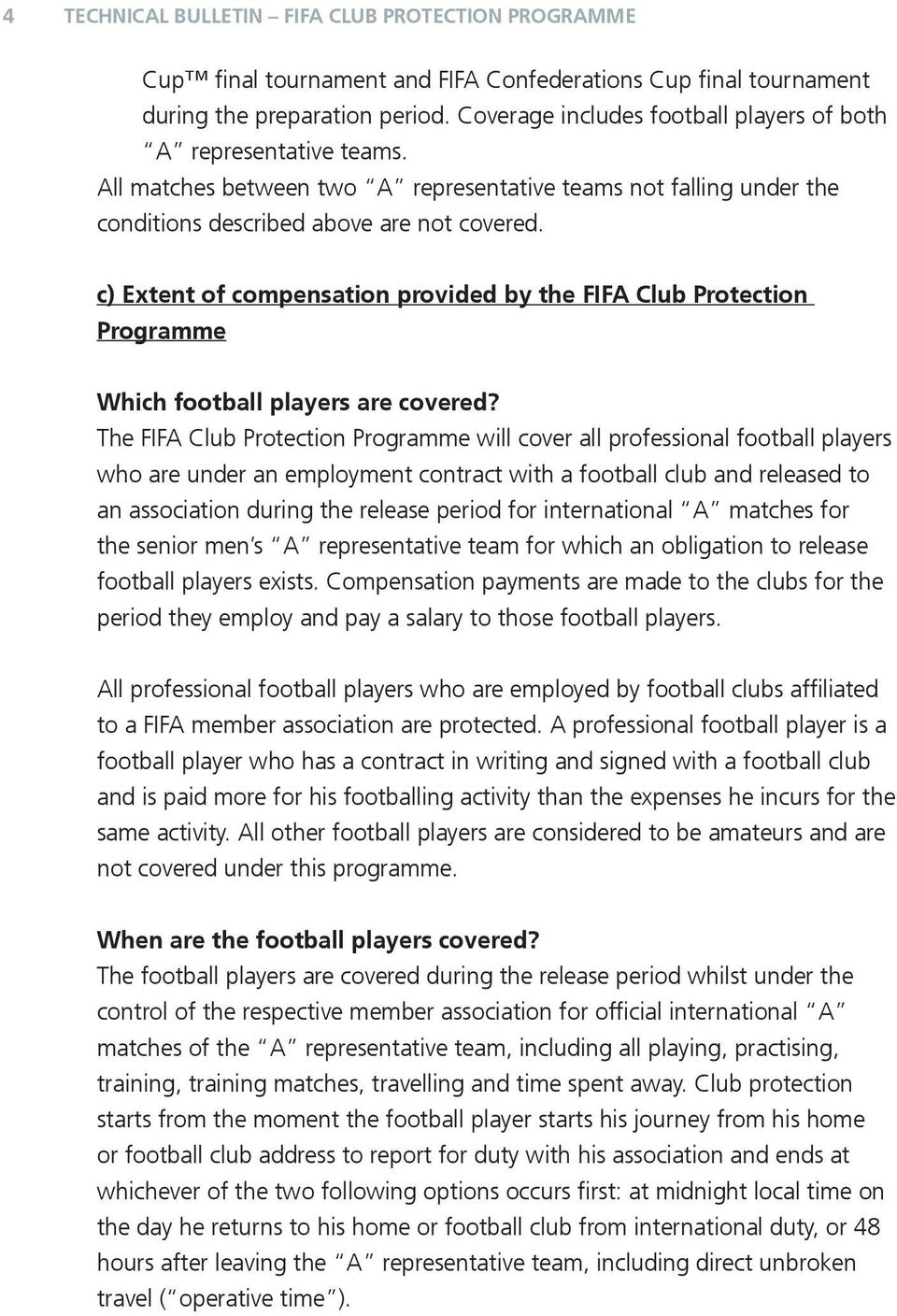 c) Extent compensation provided by FIFA Club Protection Programme Which football players are covered?