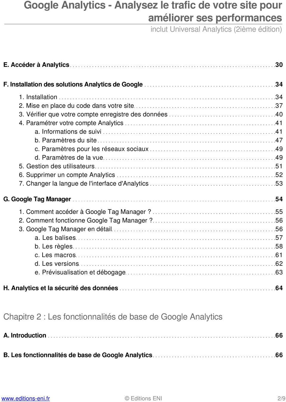 Supprimer un compte Analytics 52 7. Changer la langue de l'interface d'analytics 53 G. Google Tag Manager 54 1. Comment accéder à Google Tag Manager? 55 2. Comment fonctionne Google Tag Manager? 56 3.