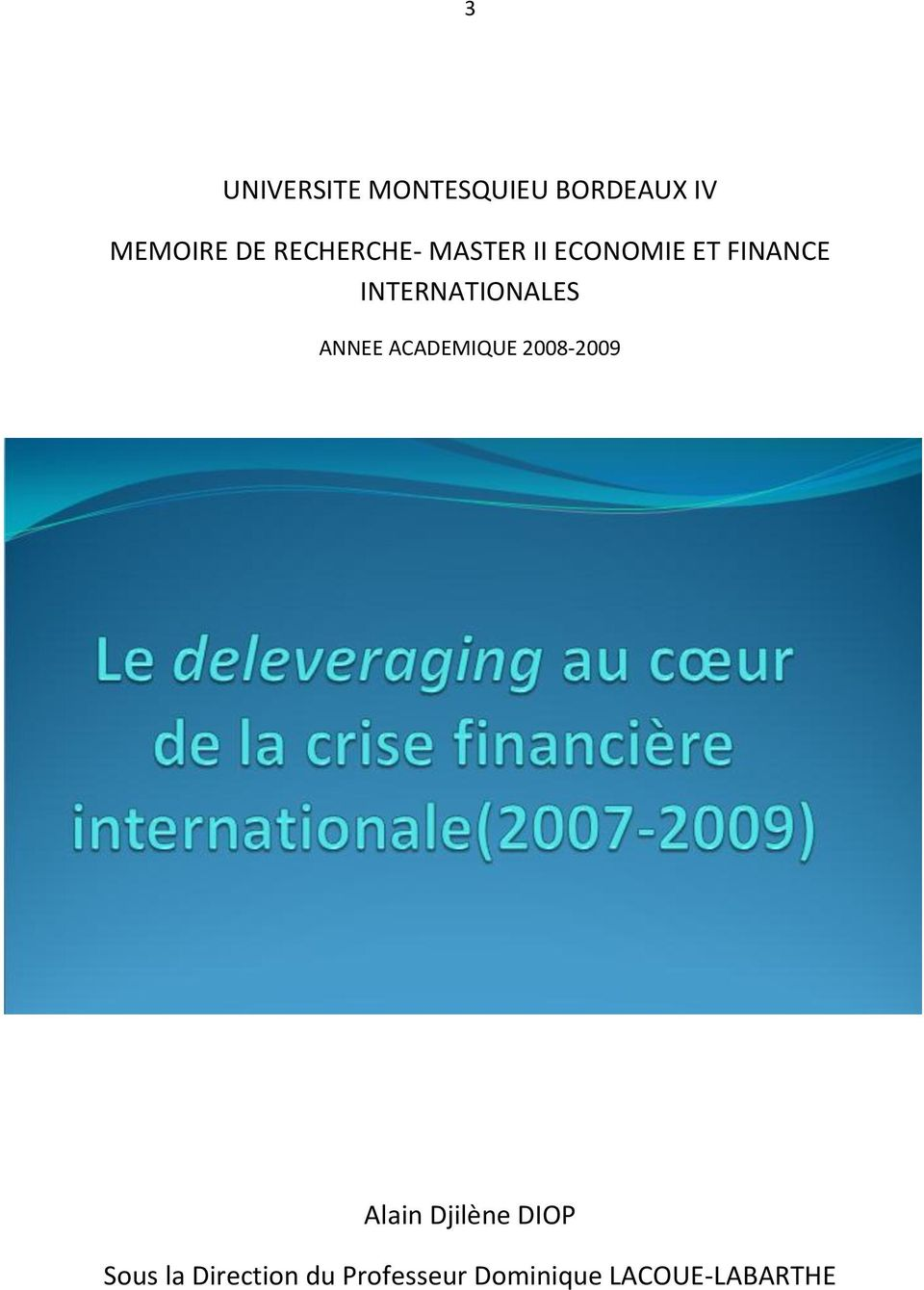 INTERNATIONALES ANNEE ACADEMIQUE 2008-2009 Alain