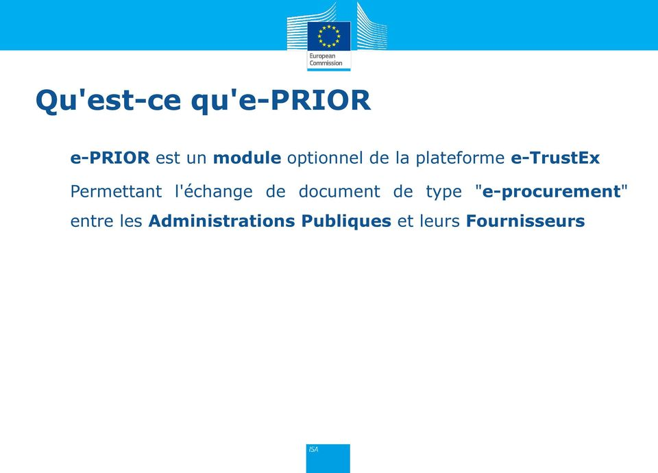 "l'échange de document de type ""e-procurement"""