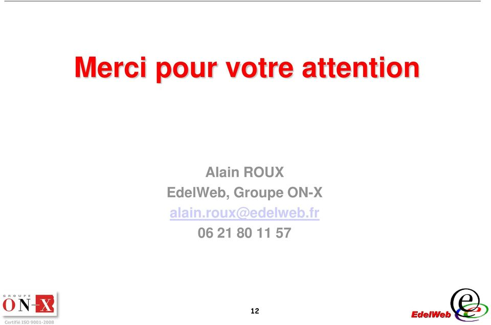 EdelWeb, Groupe ON-X