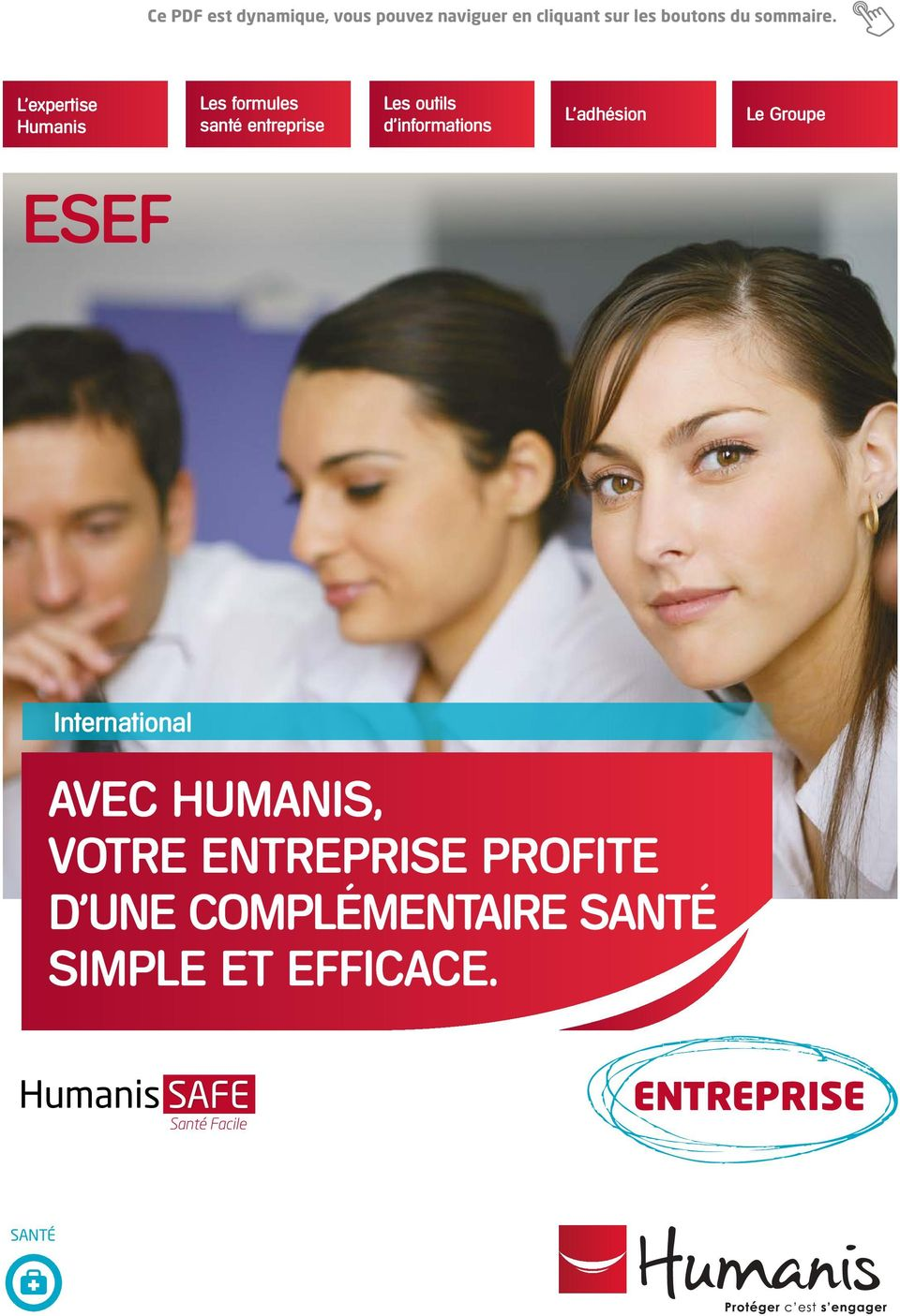 L expertise ESEF International AVEC HUMANIS, VOTRE