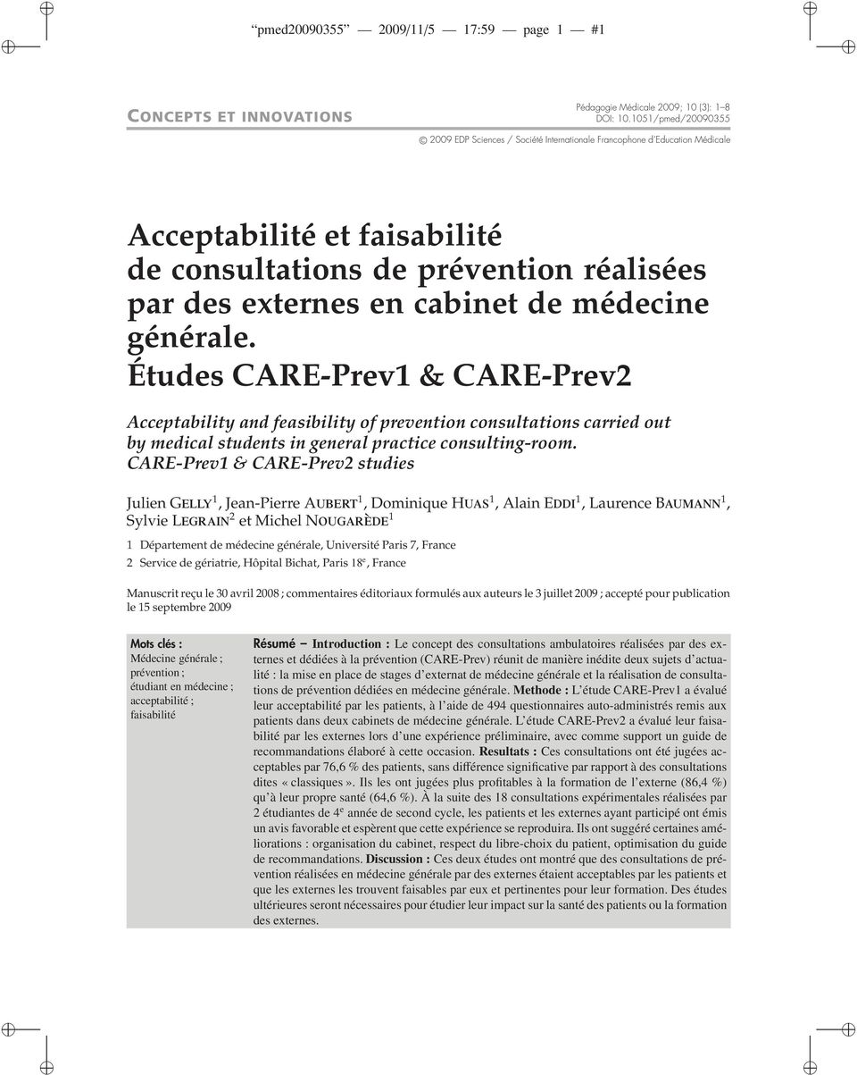 médecine générale. Études CARE-Prev1 & CARE-Prev2 Acceptability and feasibility of prevention consultations carried out by medical students in general practice consulting-room.