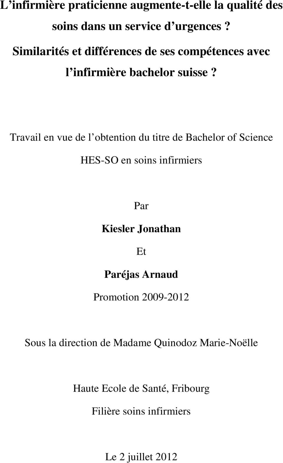 Travail en vue de l obtention du titre de Bachelor of Science HES-SO en soins infirmiers Par Kiesler Jonathan