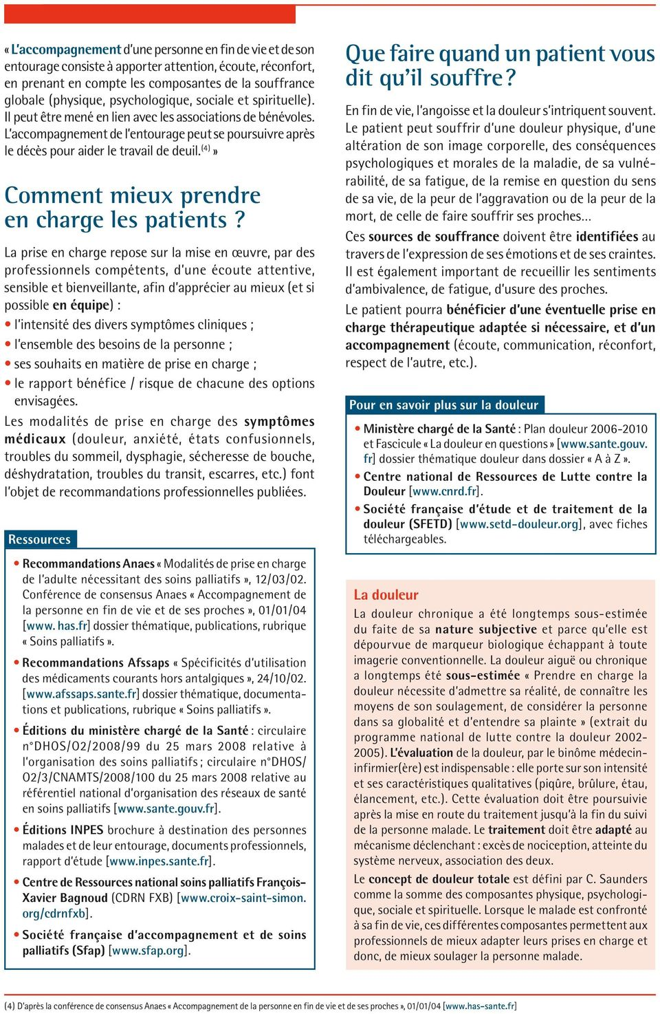 (4)» Comment mieux prendre en charge les patients?