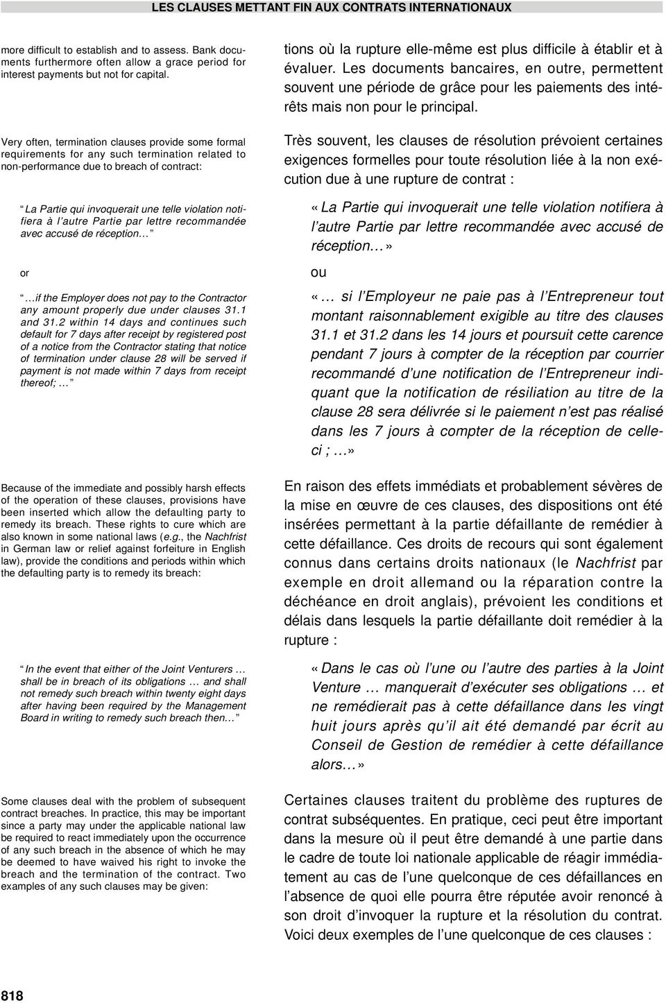 autre Partie par lettre recommandée avec accusé de réception if the Employer does not pay to the Contract any amnt properly due under clauses 31.1 and 31.
