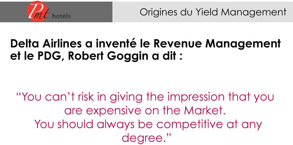 Goggin a dit : You can t risk in giving the impression that you