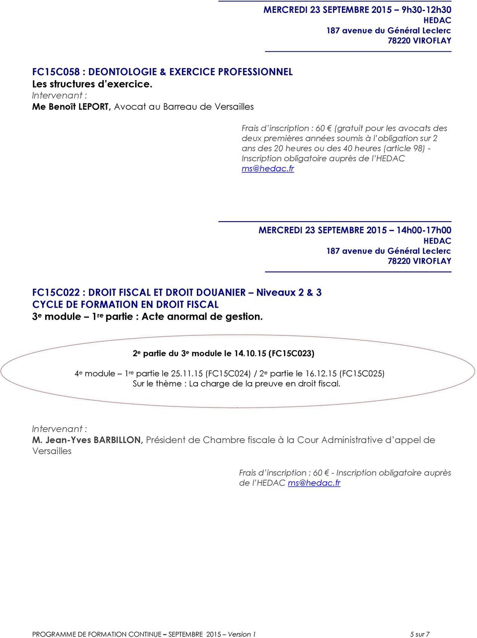 98) - Inscription obligatoire auprès de l ms@hedac.