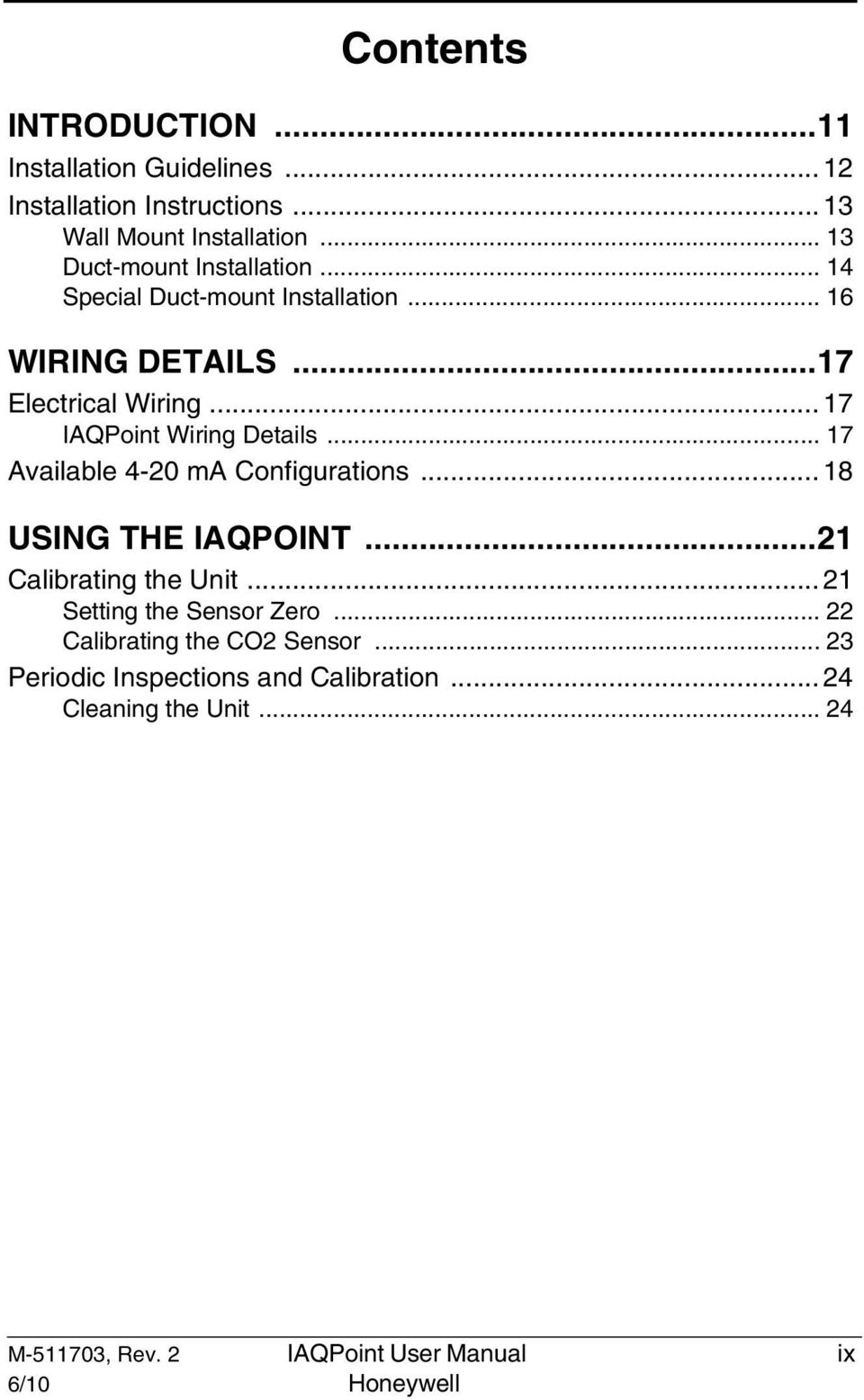 .. 17 IAQPoint Wiring Details... 17 Available 4-20 ma Configurations... 18 USING THE IAQPOINT...21 Calibrating the Unit.