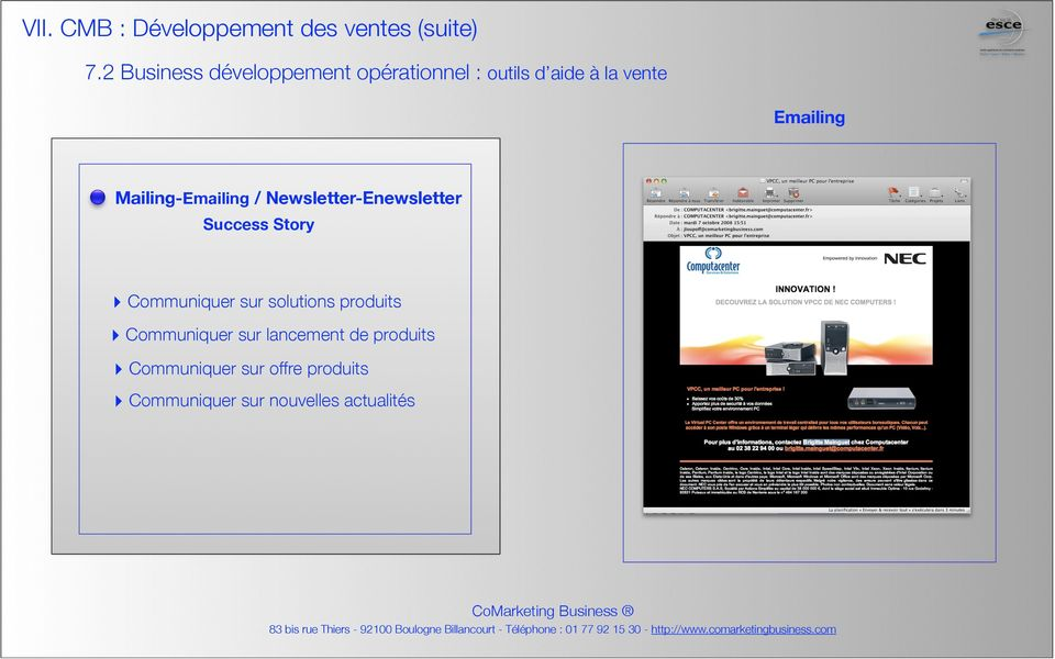 Mailing-Emailing / Newsletter-Enewsletter Success Story Communiquer sur