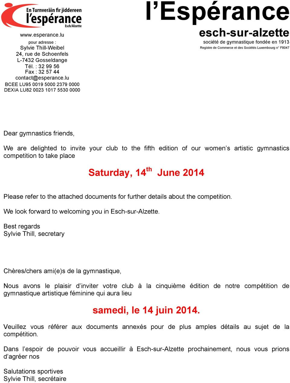 gymnastics friends, We are delighted to invite your club to the fifth edition of our women s artistic gymnastics competition to take place Saturday, 14 th June 2014 Please refer to the attached