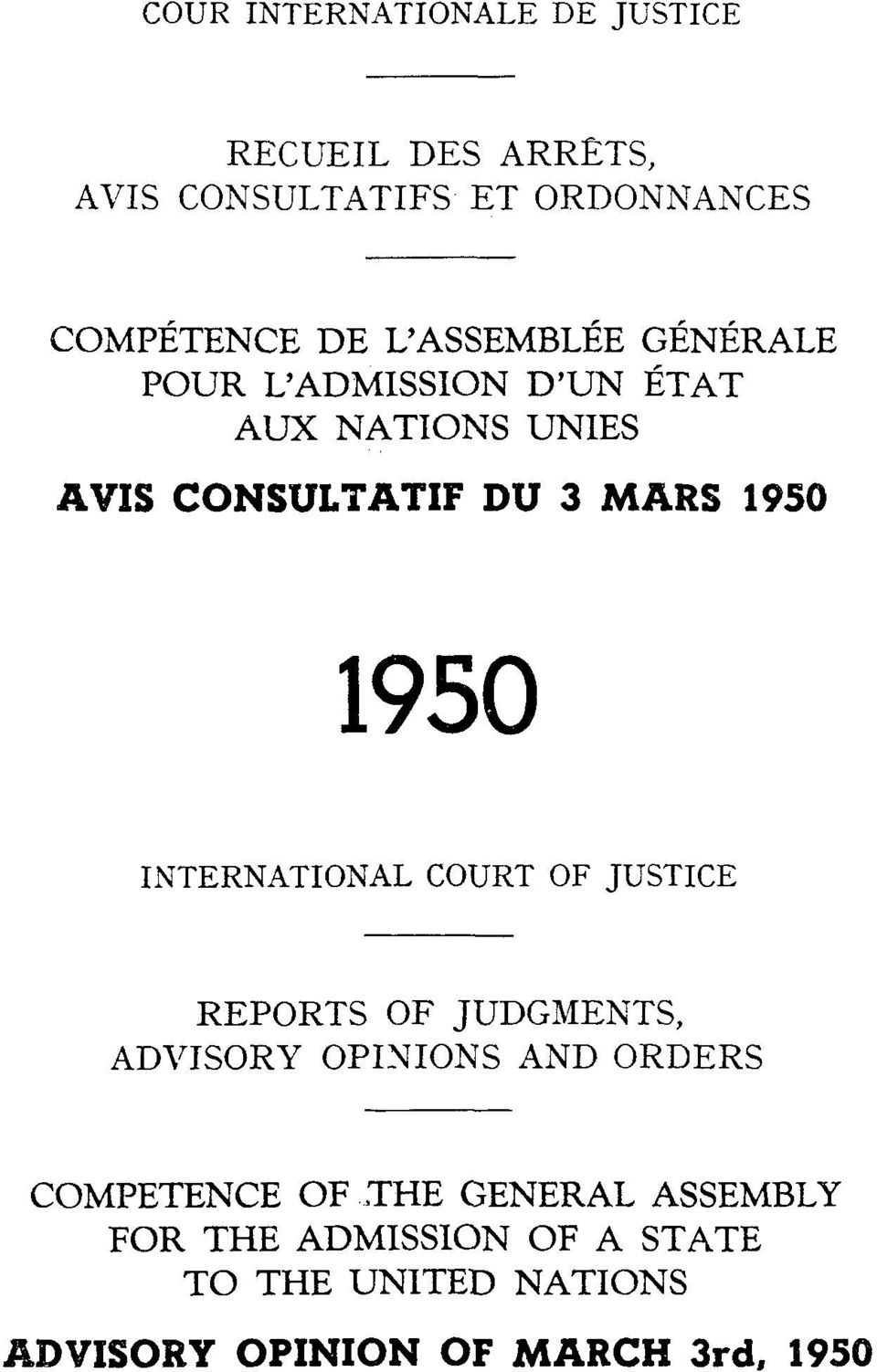 INTERNATIONAL COURT OF JUSTICE REPORTS OF JUDGMENTS, ADTTISORY OPINIONS AND ORDERS COMPETENCE